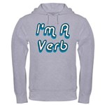 I'm A Verb Hooded Sweatshirt