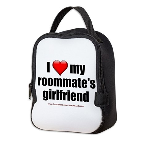 &Quot;I Love My Roommate's Girlfriend&Quot; Neopre