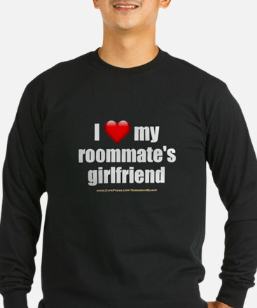 """I Love My Roommate's Girlfriend"" T"