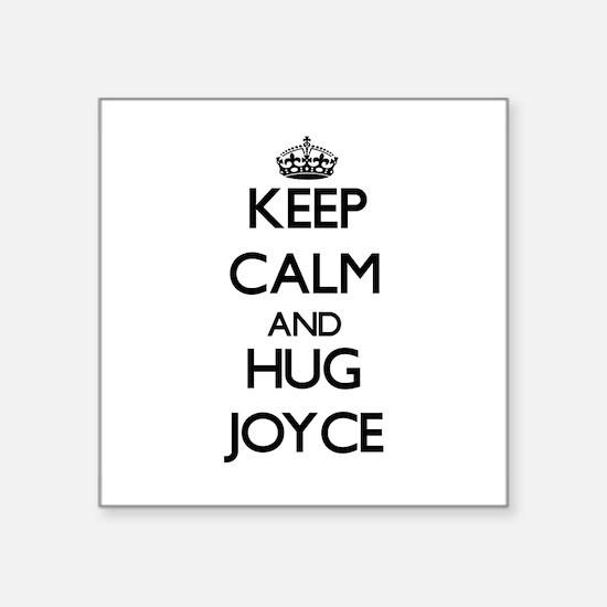 Keep calm and Hug Joyce Sticker