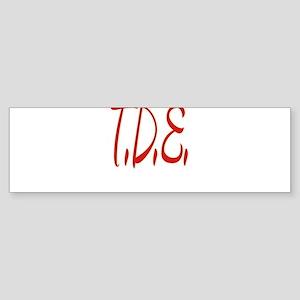 T.D.E. Bumper Sticker