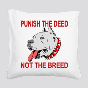 Punish The Deed Square Canvas Pillow