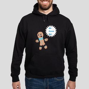 Oh Snap Gingerbread Man 5 Hoodie