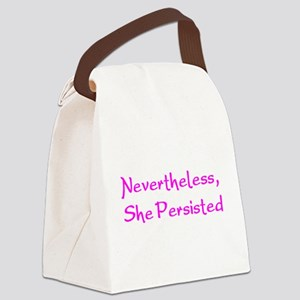 nevertheless, she persisted Canvas Lunch Bag