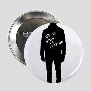 """G'd Up From The Feet Up 2.25"""" Button"""