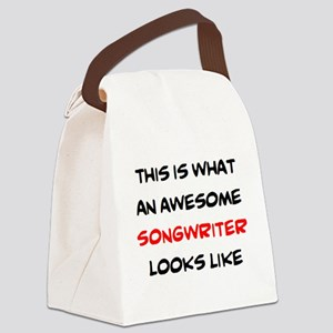 awesome songwriter Canvas Lunch Bag