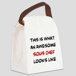 awesome sous chef Canvas Lunch Bag