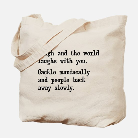 Laugh, Cackle Maniacally Funny Tote Bag