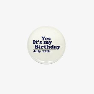 July 12 Birthday Mini Button
