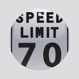 Speed Limit 70 Ornament (Round)