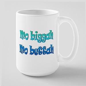 Mo Biggah, Mo Bettah Mugs