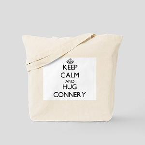 Keep calm and Hug Connery Tote Bag