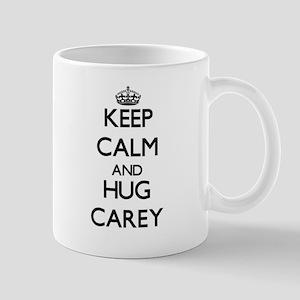 Keep calm and Hug Carey Mugs