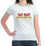 This Shirt Kicks Your Shirt's Jr. Ringer T-Shirt