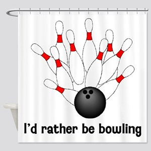 I'd Rather Be Bowling Shower Curtain
