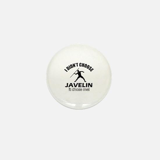 I didn't choose javelin Mini Button
