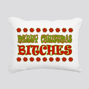 Merry Christmas Bitches Rectangular Canvas Pillow