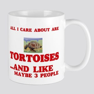 All I care about are Tortoises Mugs