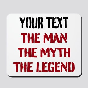 Man Myth Legend | Personalized Mousepad
