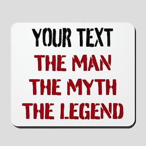 Man Myth Legend | Personalized Mousepad