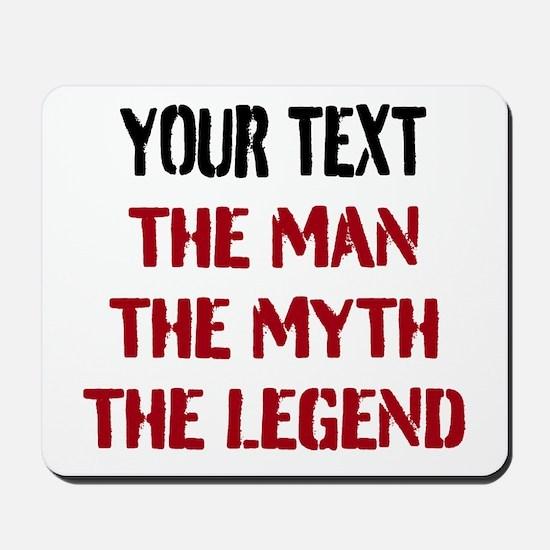 Man Myth Legend   Personalized Mousepad