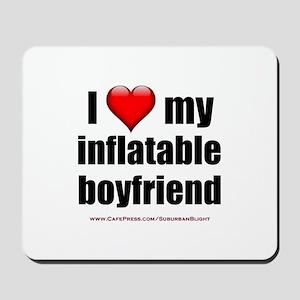 """Love My Inflatable Boyfriend"" Mousepad"