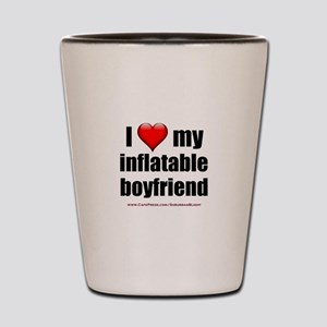 """Love My Inflatable Boyfriend"" Shot Glass"
