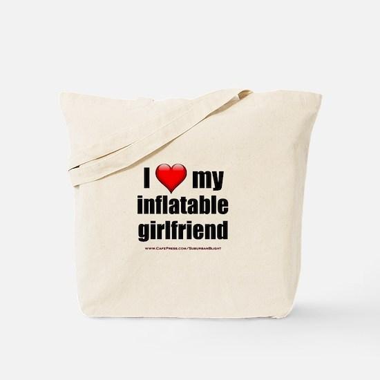 """Love My Inflatable Girlfriend"" Tote Bag"