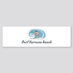 Surf Hermosa Beach, Californi Bumper Sticker