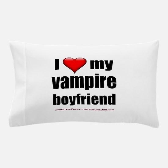 """""""Love My Vampire Boyfriend"""" Pillow Case"""