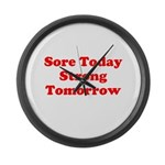 Sore Today Strong Tomorrow Large Wall Clock