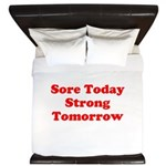 Sore Today Strong Tomorrow King Duvet