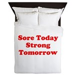 Sore Today Strong Tomorrow Queen Duvet