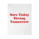 Sore Today Strong Tomorrow Twin Duvet