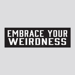 Embrace Your Weirdness Wall Decal