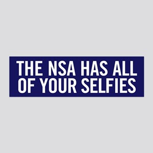 NSA Has Your Selfies Wall Decal