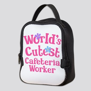 Worlds Cutest Cafeteria Worker Neoprene Lunch Bag