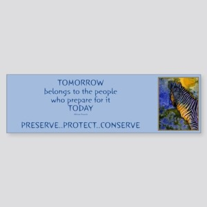 """Tomorrow belongs to..""Bumper Sticker"