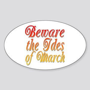 Beware the Ides of March Oval Sticker