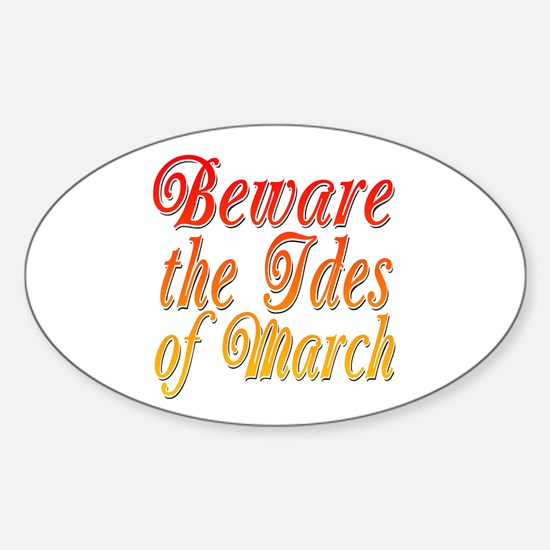 Beware the Ides of March Oval Decal