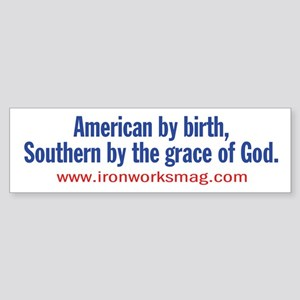 American by birth... Bumper Sticker