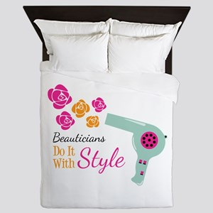 Beauticians Do It With Style Queen Duvet