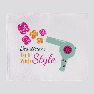 Beauticians Do It With Style Throw Blanket