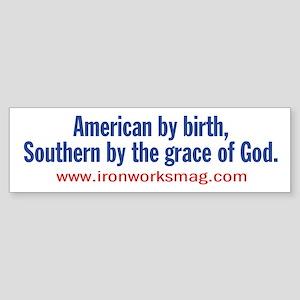 American by birth... Bumper Sticker