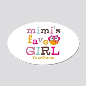 Mimis Favorite Girl - Personalized 20x12 Oval Wall