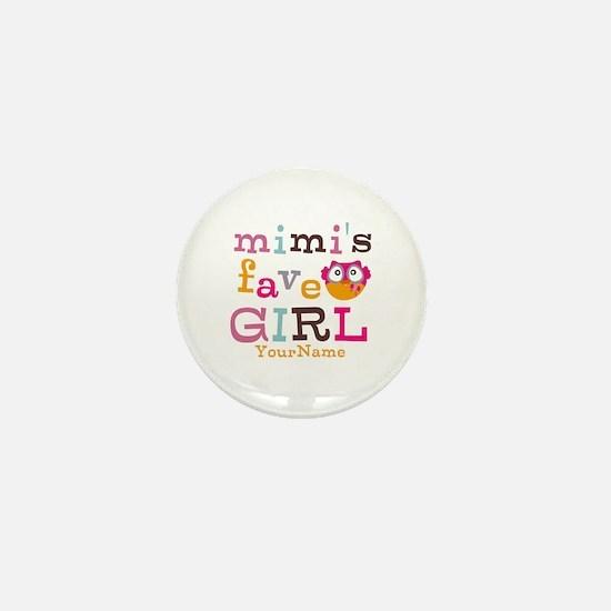 Mimis Favorite Girl - Personalized Mini Button