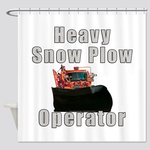 Heavy Snow Plow Operator Shower Curtain