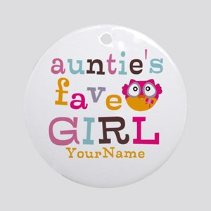 Personalized Aunties Favorite Girl Ornament (Round