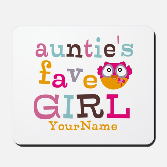 Personalized Aunties Favorite Girl Mousepad