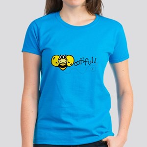 Bee-ootiful (Beautiful) Design Women's Dark T-Shir